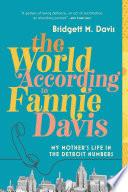 The World According to Fannie Davis Book PDF