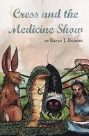 download ebook cress and the medicine show pdf epub