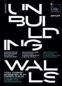 Unbuilding Walls