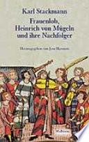 Frauenlob, Heinrich von Mügeln und ihre Nachfolger