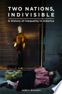 Two Nations Indivisible A History Of Inequality In America