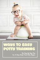 Ways To Easy Potty Training