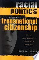 Racial Politics in an Era of Transnational Citizenship
