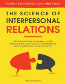 The Science Of Interpersonal Relations