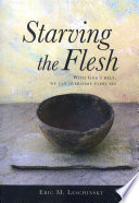 Starving The Flesh
