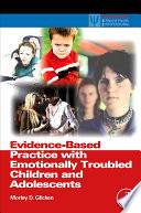 Evidence Based Practice with Emotionally Troubled Children and Adolescents