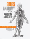 Gross Anatomy for Physician Assistants