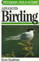 A Field Guide to Advanced Birding