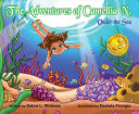 The Adventures of Camellia N  Under the Sea