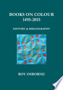 Books on Colour 1495 2015  History and Bibliography