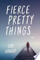 Fierce Pretty Things Book PDF