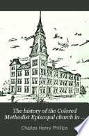 The History of the Colored Methodist Episcopal Church in America