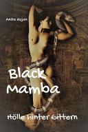 Black Mamba - Holle Hinter Gittern
