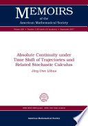 Absolute Continuity Under Time Shift of Trajectories and Related Stochastic Calculus