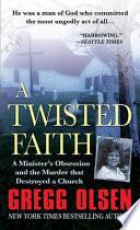 A Twisted Faith