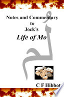 Notes and Commentary to Jock  s Life of Mo