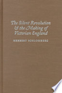 The Silent Revolution and the Making of Victorian England
