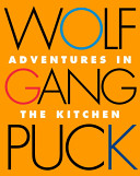 Wolfgang Puck Adventures In The Kitchen