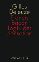 Francis Bacon: Logik der Sensation