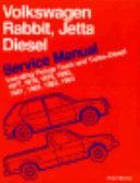 Volkswagen Rabbit Jetta Diesel Service Manual Including Pickup Truck And Turbo Diesel 1977 1978 1979 1980 1981 1982 1983 1984