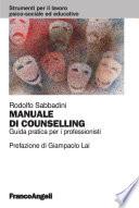 Manuale Di Counselling Guida Pratica Per I Professionisti