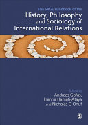 The Sage Handbook of the History  Philosophy and Sociology of International Relations