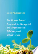 the human factor approach to managerial and organizational efficiency and effectiveness