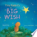 Tiny Rabbit s Big Wish