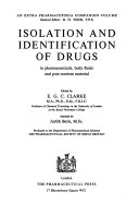 Isolation and Identification of Drugs in Pharmaceuticals  Body Fluids and Post mortem Material