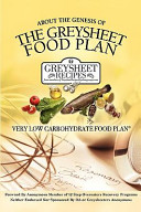 About The Genesis Of The Greysheet Food Plan Very Low Carbohydrate Foodplan And Greysheet Recipes