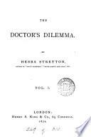 The doctor s dilemma  By Hesba Stretton