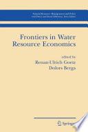 Frontiers in Water Resource Economics