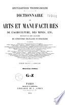 Dictionnaire des arts et manufactures de l agriculture des mines etc
