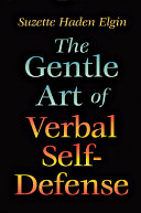 The Gentle Art of Verbal Self Defense