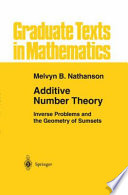 Additive Number Theory  Inverse Problems and the Geometry of Sumsets