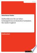 Einflussfaktoren für ein hohes Leistungsniveau an deutschen Gymnasien. Ein Ländervergleich