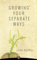 Growing Your Separate Ways
