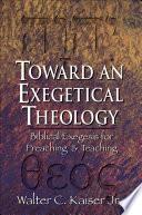 Toward an Exegetical Theology