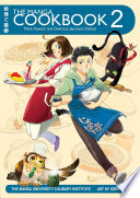 The Manga Cookbook Vol 2 More Popular And Delicious Japanese Dishes