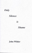 Only Silence Is Shame