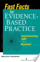Fast Facts for Evidence Based Practice