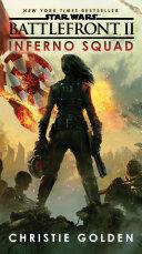 Battlefront II  Inferno Squad  Star Wars
