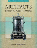 Artifacts from Ancient Rome Serve As Valuable Primary Sources For Learning