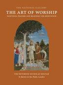 Ebook The Art of Worship Epub Nicholas Holtam Apps Read Mobile