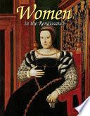 Women in the Renaissance Renaissance