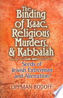The Binding Of Isaac, Religious Murders & Kabbalah : help explain how to create a jewish...