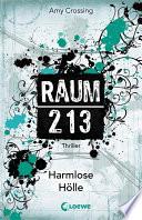 Raum 213   Harmlose H  lle