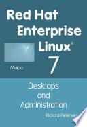 Red Hat Enterprise Linux 7  Desktops and Administration
