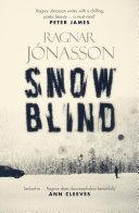 Snowblind Where No One Locks Their Doors