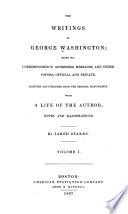 The Writings of George Washington  Life of Washington